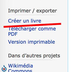 """copie d'écran du bandeau gauche de Wikipédia avec souligné d'un trait rouge la fonction """"Créer un livre"""""""